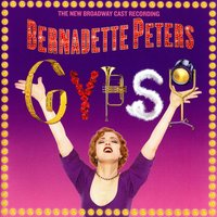 "Gypsy (2003 Broadway Cast starring Bernadette Peters) — Bernadette Peters, 2003 Broadway Cast ""Gypsy"""