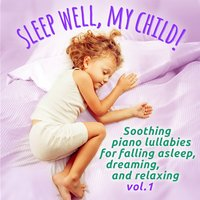 Sleep well, my child!, Vol. 1 — сборник