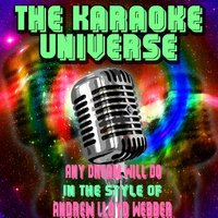 Any Dream Will Do [In the Style of Andrew Lloyd Webber] — The Karaoke Universe