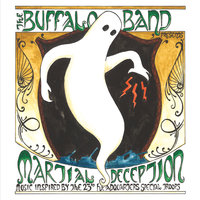 Martial Deception — The Buffalo Band