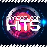 Dancefloor Hits — Dance Hits 2014, Dancefloor Hits 2015, Ultimate Dance Remixes