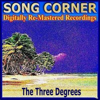 Song Corner - the Three Degrees — The Three Degrees