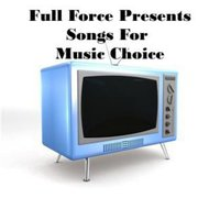 "Full Force Presents ""Songs For Music Choice"" — Big Shawn"