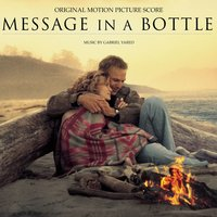Message In A Bottle-Original Motion Picture Score — Gabriel Yared
