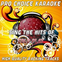 Sing the Hits of Cold Play — Pro Choice Karaoke
