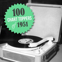100 Chart Toppers from 1951 — сборник