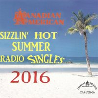Canadian American Slizzlin' Hot Summer Radio — Joey Welz