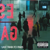 Last Train To Paris — Diddy - Dirty Money