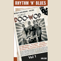 The Early Doo Wop Vol. 1 — сборник