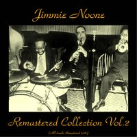 Remastered Collection, Vol. 2 — Jimmie Noone, Guy Kelly / o'neil Spencer / Teddy Simmons / Ed Thompson