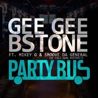 Party Bus - Single — Gee Gee Bstone