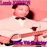 Playing With the Strings — Lonnie Johnson