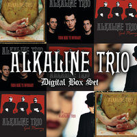 From Here To Infirmary — Alkaline Trio