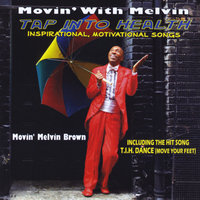 Movin With Melvin — Movin Melvin Brown