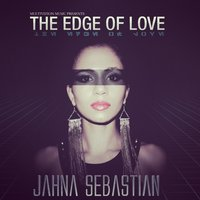 The Edge of Love — Jahna Sebastian