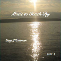 Music to Touch By — Gary L Coleman