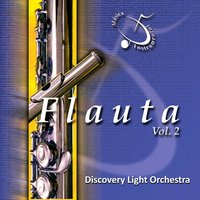 Flauta, Vol. 2 — Discovery Light Orchestra