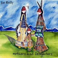Mothers and Daughters — Joe Reilly