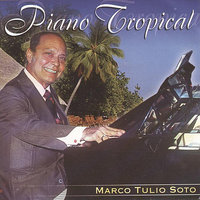 Piano Tropical — Marco Tulio Soto