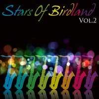 Stars Of Birdland Vol.2 — сборник