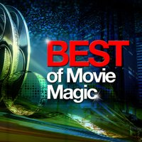 Best of Movie Magic — Best Movie Soundtracks, Soundtrack/Cast Album|Best Movie Soundtracks|Soundtrack