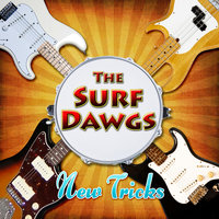 New Tricks — The Surf Dawgs