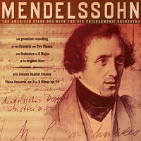 Mendelssohn — Jeffrey Shumway, Kory Katseanes, The American Piano Duo, Del Parkinson, The BYU Philharmonic Orchestra