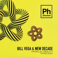 Parallel Reality — Bill Vega, New Decade, Nu-direction