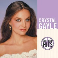 Certified Hits — Crystal Gayle