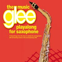 The Music Glee Playalong for Saxophone — The Great Backing Orchestra