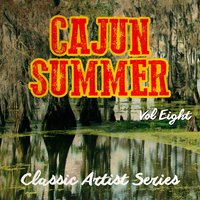 Cajun Summer - Classic Artist Series, Vol. 8 — сборник