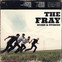 Scars & Stories — The Fray