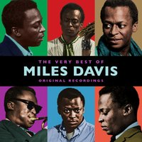 The Very Best Of — Miles Davis