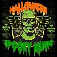 Halloween Spooky Music — The Groovy Ghouls