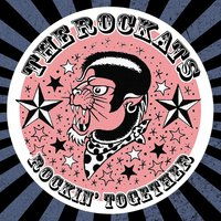 Rockin' Together — The Rockats