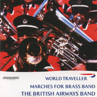 World Traveller - Marches for Brass Band — The British Airways Band