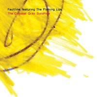 The Colossal Gray Sunshine — Faultline
