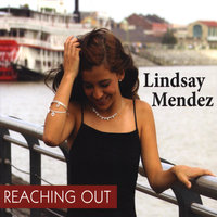 Reaching Out — Lindsay Mendez