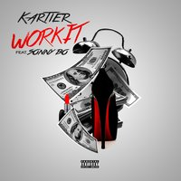 Work It - Single — Kartier, Kartier Jefe