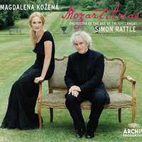 Mozart: Concert Arias — Magdalena Kozená, Orchestra Of The Age Of Enlightenment, Simon Rattle