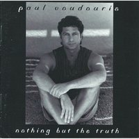 Nothing but the Truth — Paul Voudouris