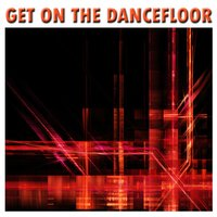 Get On The Dancefloor — Funk Master