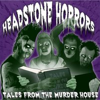 Tales from the Murder House — Headstone Horrors