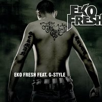 Ek Is back — Eko Fresh, G-Style