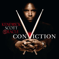 Conviction — Kendrick Scott Oracle