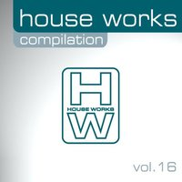House Works Compilation, Vol. 16 — сборник