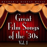 Reader's Digest Music: Great Film Songs Of The '30s, Vol. 1 — сборник