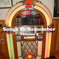 Songs to Remember Vol. 5 — сборник