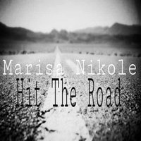 Hit the Road — Marisa Nikole