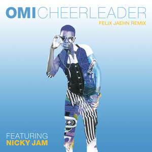 OMI, Nicky Jam, OMI feat. Nicky Jam - Cheerleader